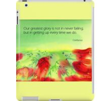Never give up! iPad Case/Skin