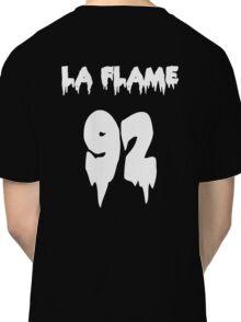 LA FLAMEEEE Classic T-Shirt