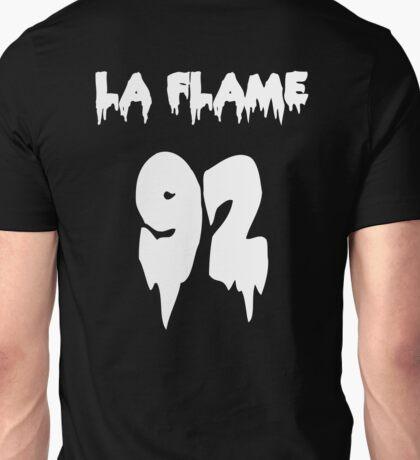 LA FLAMEEEE Unisex T-Shirt