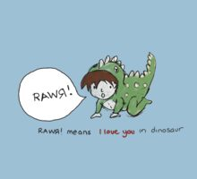 RAWR! it means i love you in dinosaur Kids Tee
