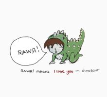 RAWR! it means i love you in dinosaur Baby Tee
