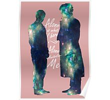 "Johnlock ""ALONE IS WHAT I HAVE"" white letters Poster"