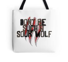 Don't be such a sour wolf Tote Bag