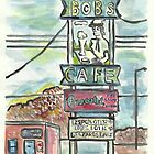 Bob's Cafe by Matt  Gaudian