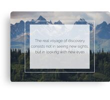 The beauty is in the eyes of the beholder Canvas Print