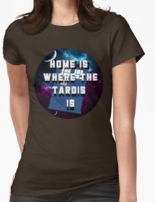 Home Is Where The Tardis Is T-Shirt