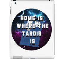 Home Is Where The Tardis Is iPad Case/Skin
