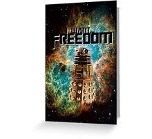 I want...freedom [Nebulosa] Greeting Card