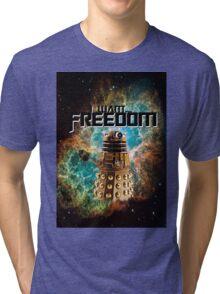 I want...freedom [Nebulosa] Tri-blend T-Shirt