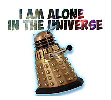 I am alone in the Universe  by thescudders