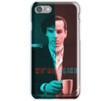 We're Just Alike iPhone Case/Skin