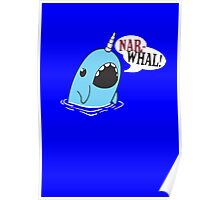 Narwhal! poster Poster