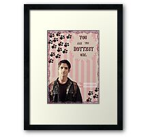 My Teenwolfed Valentine [You are the hottest girl] Framed Print