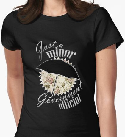 Minor Government Official Womens Fitted T-Shirt