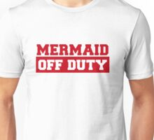 Mermaid Off Duty Unisex T-Shirt