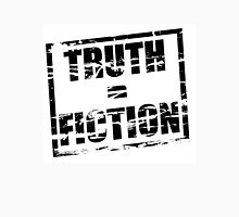 Truth is Fiction Unisex T-Shirt