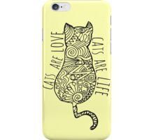 cats are love, cats are life iPhone Case/Skin