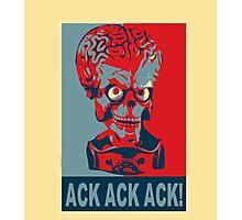 Ack Ack Ack! Photographic Print