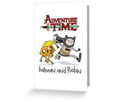 Adventure Time Batman and Robin Greeting Card