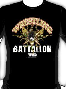 wrestling battalion T-Shirt