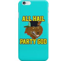 All Hail Party God - Adventure TIme iPhone Case/Skin