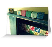 Antique children's blocks, WRITE Greeting Card