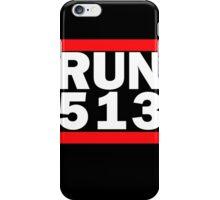 RUN 513 iPhone Case/Skin