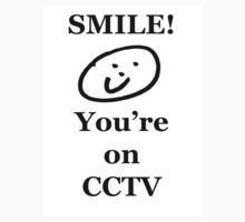 Smile, You're on CCTV by stuwdamdorp