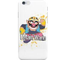 I Main Wario - Super Smash Bros. iPhone Case/Skin