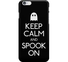 Keep calm and spook on ghost iPhone Case/Skin