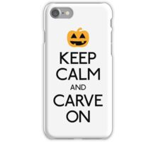 Keep calm and carve on pumpkin iPhone Case/Skin