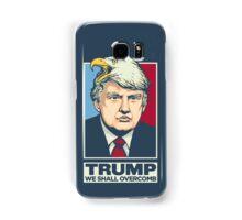 We Shall Overcomb Donald Trump Samsung Galaxy Case/Skin