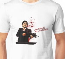 """Say Hello To My Little Friend"" - Scarface Unisex T-Shirt"