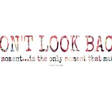 don't look back~ by Brandi Burdick