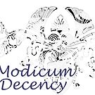 A Modicum of Decency by Tippikal