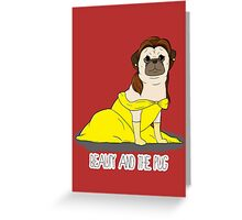 Beauty and the Pug Greeting Card