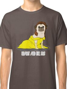 Beauty and the Pug Classic T-Shirt