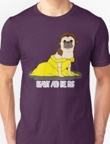 Beauty and the Pug T-Shirt