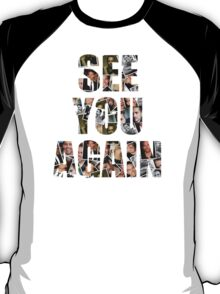 Paul Walker Tribute See You Again T-Shirt