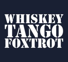 Whiskey Tango Foxtrot WTF Military Phonetic Alphabet T Shirt by bitsnbobs