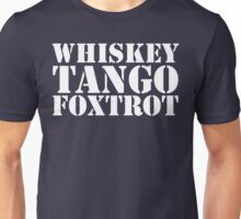 Whiskey Tango Foxtrot WTF Military Phonetic Alphabet T Shirt Unisex T-Shirt