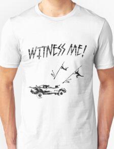 WITNESS ME T-Shirt