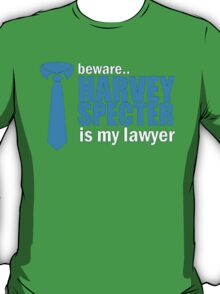 Suits Harvey Specter is my lawyer T-Shirt