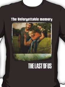 The Last of us Joel's Unforgettable memory T-Shirt