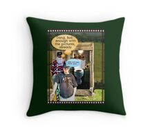 """Bob with Bubba, Take 342""... prints and products Throw Pillow"
