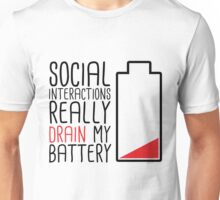 Social Interactions Really Drain My Battery - White Unisex T-Shirt