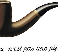 """Ceci Ne'st Pas Une Pipe (""""This is Not a Pipe"""")  by Seaweed4"""