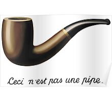 "Ceci Ne'st Pas Une Pipe (""This is Not a Pipe"")  Poster"