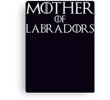 Mother of Labradors T Shirt Canvas Print