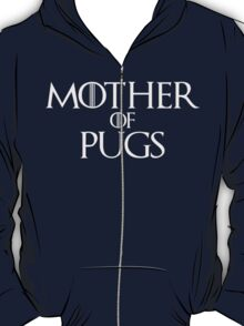 Mother of Pugs Parody T Shirt T-Shirt